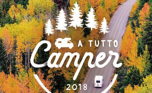 """Al via la IIª edizione di """"A Tutto Camper"""""""
